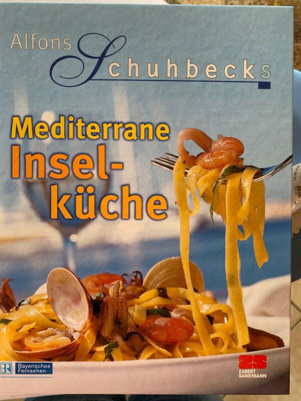 Alfons Schuhbeck: Mediterrane Inselküche (1999, 1. gebundene Ausgabe)
