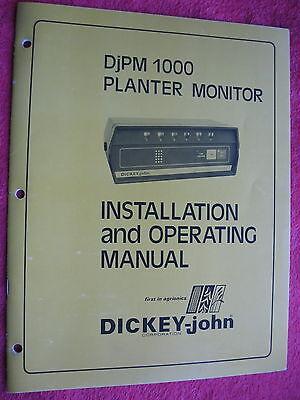 Dickey-john Djpm 1000 Planter Monitor Installation Operating Manual