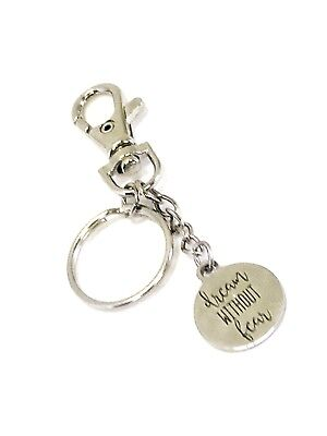 Motivating Keychain Gift, Dream Without Fear, Clip On Keyring, Purse Clip