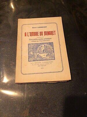 [8313-B18] A L'Ombre Du Minaret de Henri LIEBRECHT - Contes - 1933