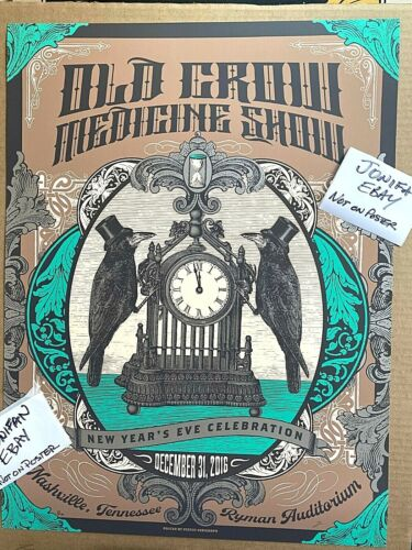 2016 Old Crow Medicine Show NASHVILLE NEW YEARS EVE Screen Print Poster S/N #/35