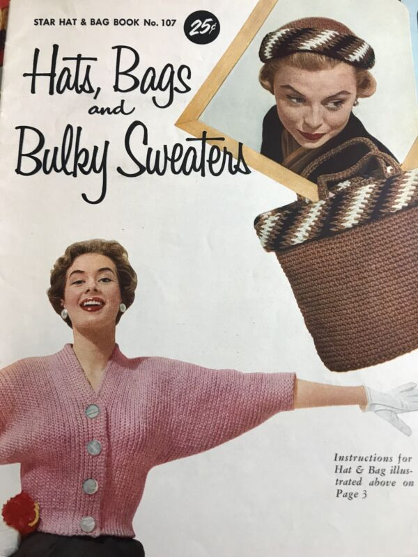 Vintage Hats, Bags and Bulky Sweaters Star No. 107 Crochet Book 1940
