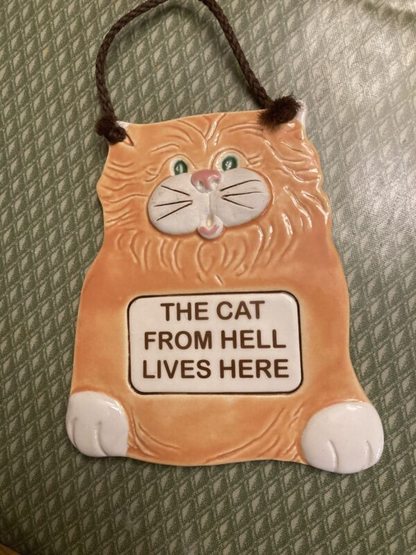 The Cat From Hell Lives Here - Wall Hanging