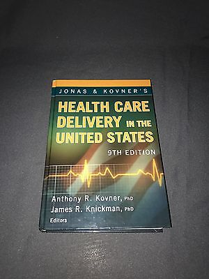 Health Care Delivery In The United States  9Th Ed  Kovner   Knickman