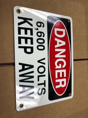 Danger 6,600 Volts Keep Away Vintage Porcelain Sign