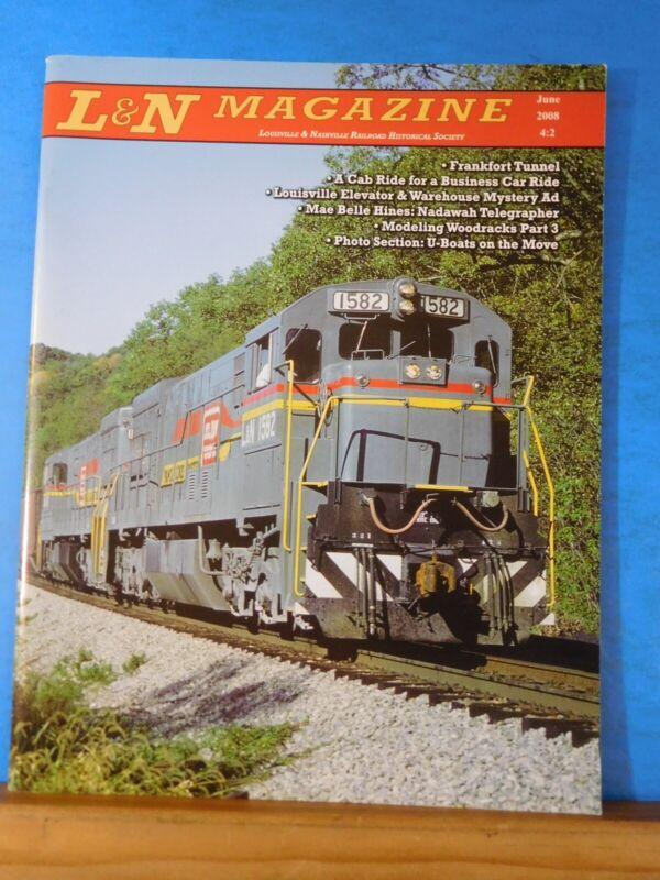L&N Magazine 2008 June Louisville & Nashville Railroad Historical Society