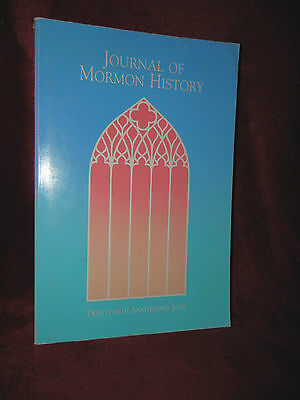 JOURNAL OF MORMON HISTORY Volume 17 1991 LDS Book   25th Anniversary Issue ()