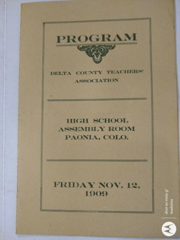 1909 Delta County Teachers Assoc. Paonia Colorado Program Nov. 12, 1909