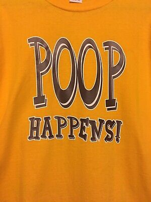 Poop Happens Novelty Graphic Print T-shirt Size XL Yellow X-large Funny