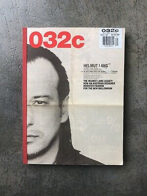 032c The Helmut Lang Legacy   Issue 31 Winter 2016/17
