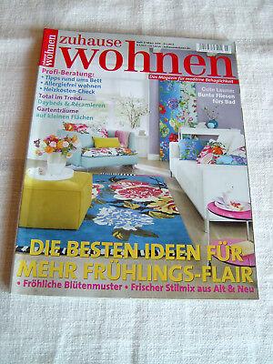 Zeitschrift zuhause wohnen Heft 3 März 2014 Frühlings Flair
