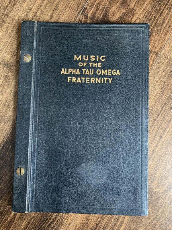 """ALPHA TAU OMEGA ATO Fraternity Vintage Song Book C 1921 """"ATO Cheer Song"""" & More"""