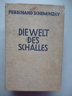 Die Welt des Schalles von Ferdinand Scheminzky 1943 Schall