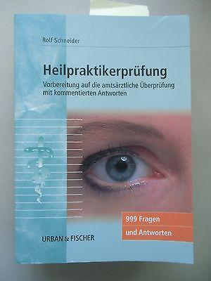 Heilpraktikerprüfung Vorbereitung auf die amtsärzliche Überprüfung .. Antworten