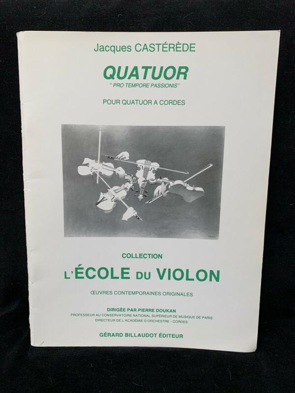 """CASTEREDE, JACQUES -  Quatuor """"Pro Tempore..."""" - SCORE & PARTS - BILLAUDOT - NOS"""
