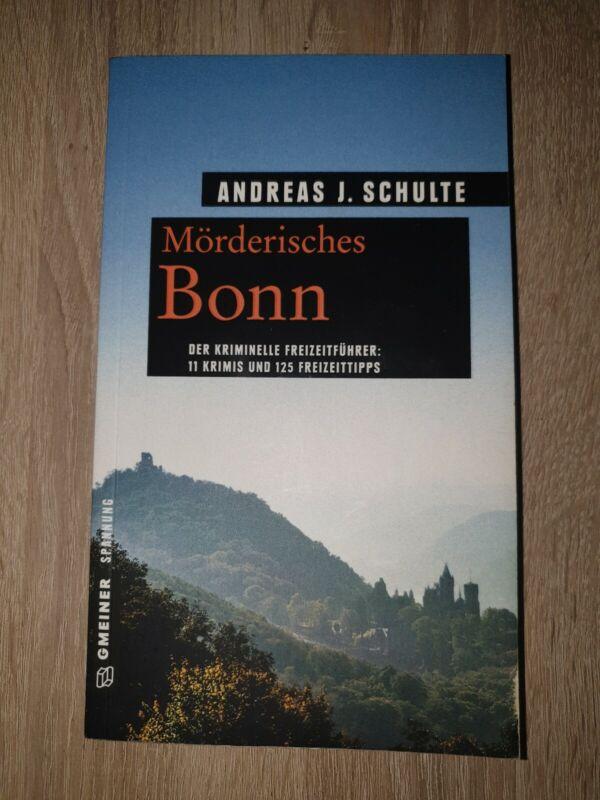 Mörderisches Bonn, Andreas J. Schulte/TB/sehr guter Zustand