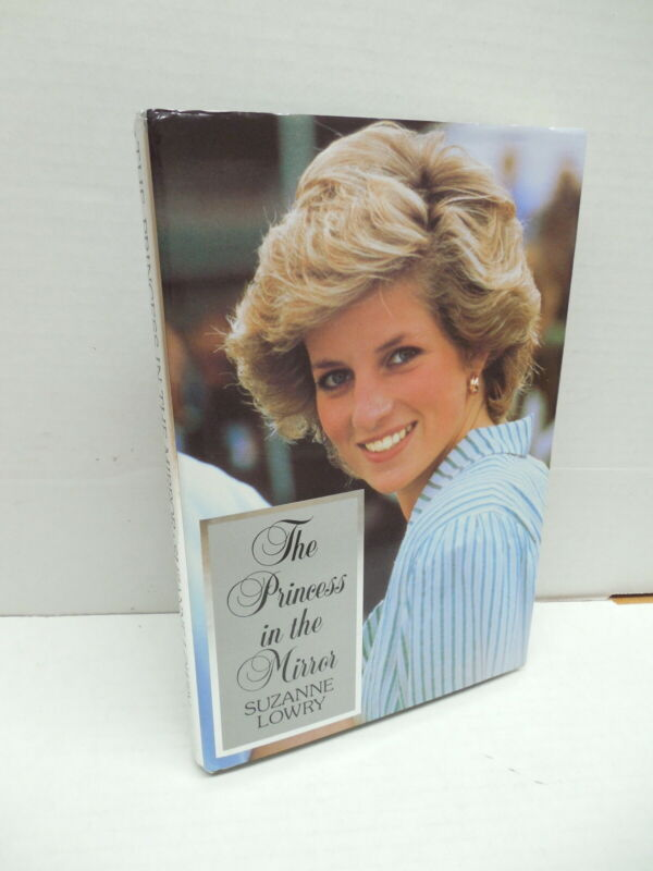 Princess Diana In The Mirror Suzanne Lowry Royal British Family Book England OOP