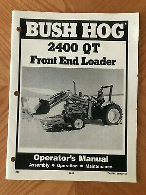Bush Hog 2400 Qt Front End Loader Operators Manual 25h30142