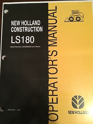 Fits New Holland Skid Steer Ls180 Owner Operators Manual