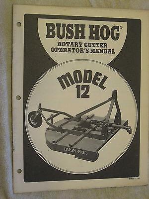 Bush Hog Model 12 Rotary Cutter Mower Operators Manual