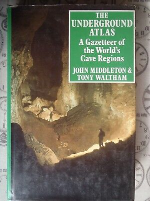 CAVING BOOK. The Underground Atlas by Tony Waltham. Hardback