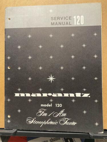 Original Service Manual for the Marantz Model 120 Tuner + Revised