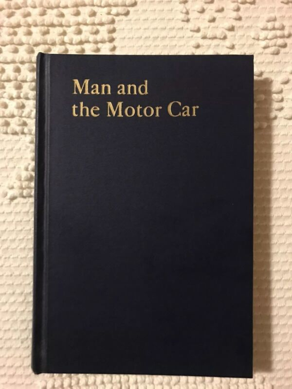 Man And The Motor Car Illinois 1939 Edition