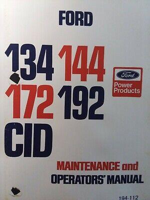 Ford 134 144 172 192 Cid Industrial Diesel Gaoline Engine Owners Repair Manual