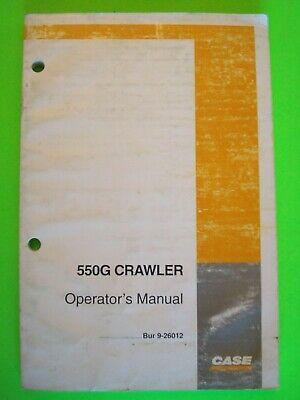 Case 550g Crawler Dozer Operators Manual Bur 9-26012  Original