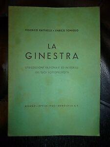 RAFFAELLI-TONIOLO-LA-GINESTRA-utilizzazione-razionale-integrale-Autarchia-1940