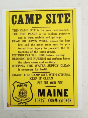 Maine Forest Service Sign - CAMP SITE Ground Rules, Fire Place, Rubbish, Water