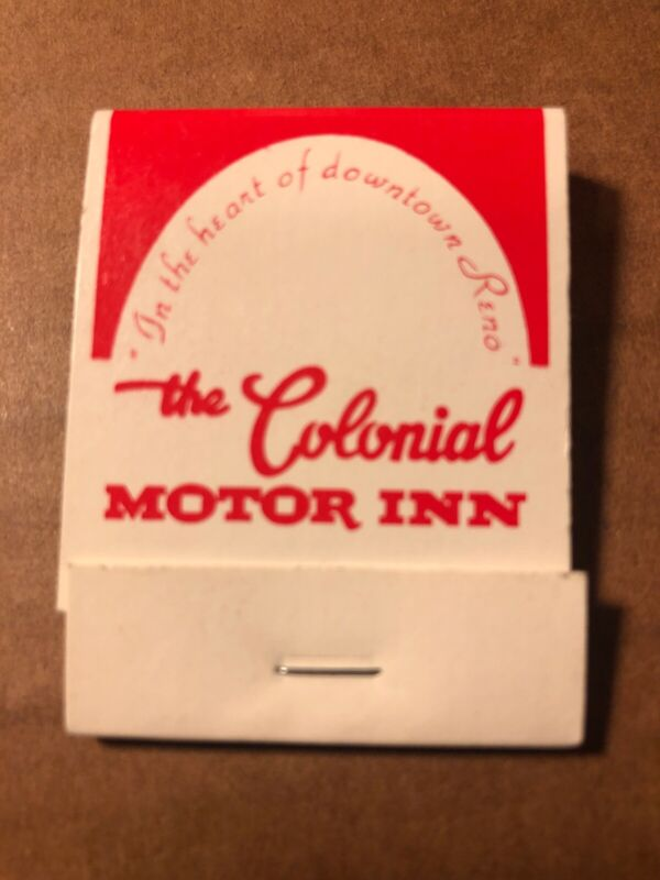 The Colonial Motor Inn Vintage Matchbook, Downtown Reno, Nevada, New