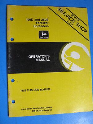 John Deere 100d 250s Fertilizer Spreaders Operators Manual Oem Factory Original