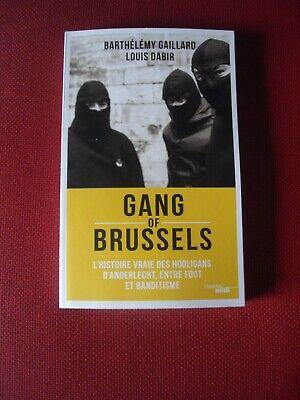 GANG OF BRUSSELS ANDERLECHT HOOLIGANS LIVRE NEUF