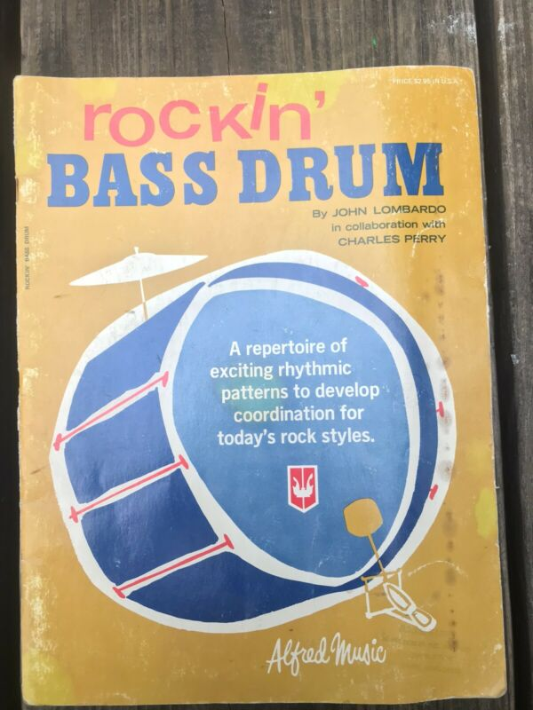 Rockin' Bass Drum Book By John Lombardo, Charles Perry, Alfred Music (Vintage)