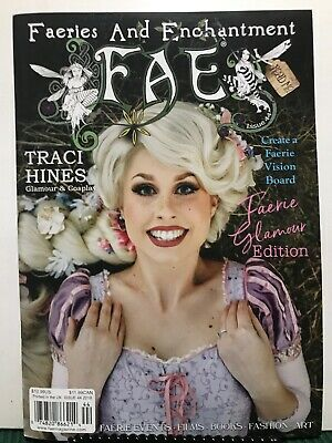 FAE Faeries & Enchantment Traci Hines Faerie Glamour Issue 44 2019 FREE SHIPPING