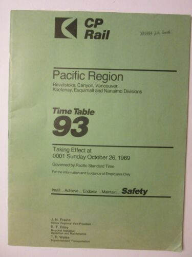 Canadian Pacific Time Table No. 93 Oct. 26, 1969 Pacific Region