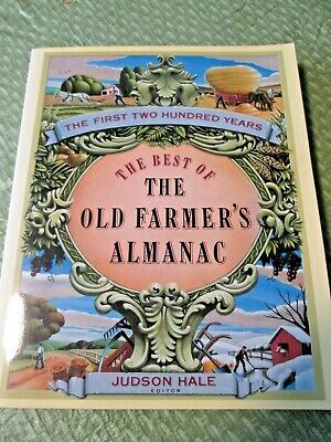 1992 The Best of The Old Farmer's Almanac The 1st 200 years PB 244pp EX