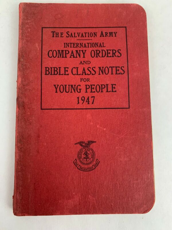 1947 Salvation army international company orders and bible class notes book