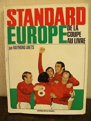 STANDARD - Europe, de la Coupe au livre - Raymond ARETS - 1972 - 116 pages