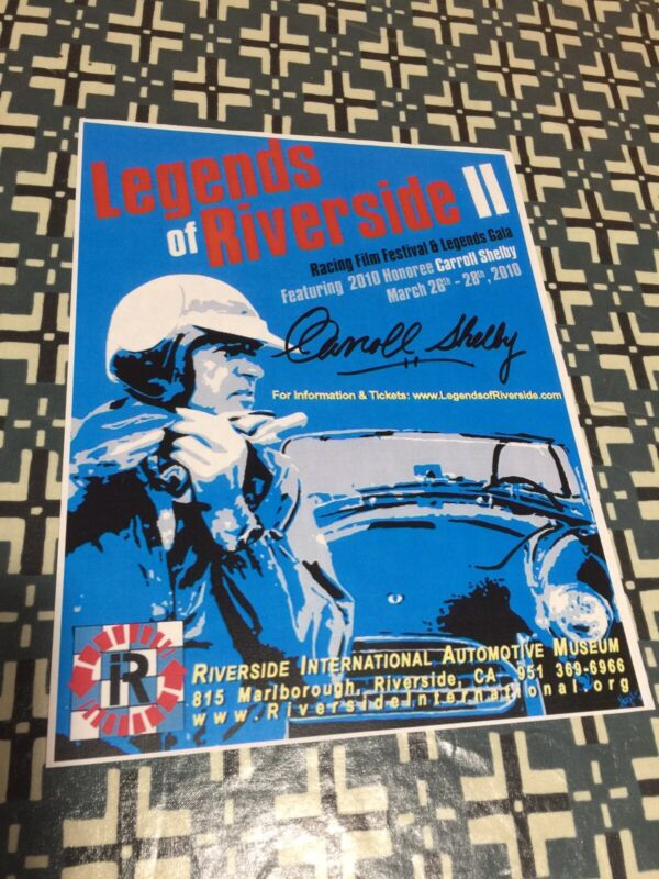 CARROLL SHELBY SIGNED LEGENDS OF RIVERSIDE II RACING FESTIVAL FLYER VERY COOL!