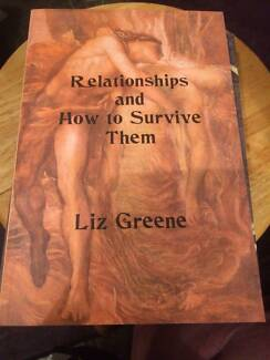 Relationships And How To Survive Them - Liz Greene