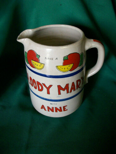 "Bloody Mary Recipe Clay PITCHER Have a Bloody Mary with "" ANNE"""