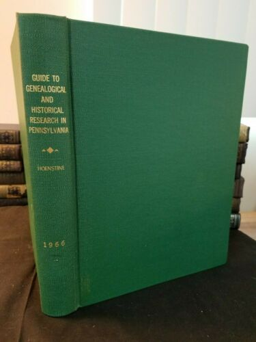 Guide to Genealogical & Historical Research in Pennsylvania 1966 Sources & Books