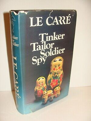 Tinker Tailor Soldier Spy by John le Carre TRUE 1st/1st 1974