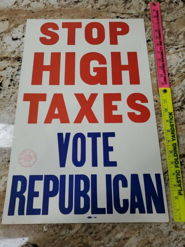 "50s Political Poster ""STOP HIGH TAXES VOTE REPUBLICAN"" Trump"
