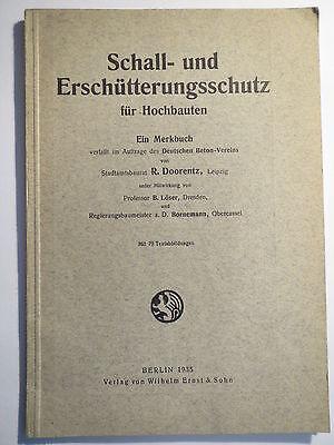 R. Doorentz - Schall- und Erschütterungsschutz für Hochbauten - 1935