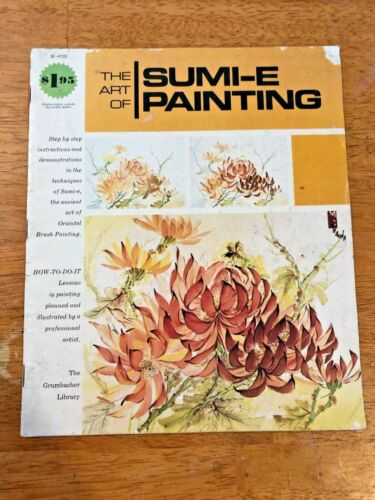 The Art of Sumi-e Painting by The Grumbacher Art Library Book #B413, 1976