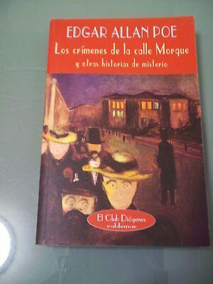LOS CRÍMENES DE LA CALLE MORGUE - Edgar Allan Poe. El Club Diógenes Valdemar, usado segunda mano  Vigo