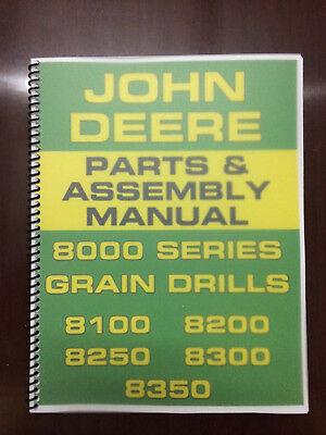 John Deere 8000 Series Grain Drill Part Assembly Manual 8100 8200 8250 8300 8350
